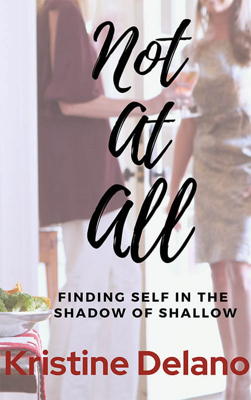 The book cover of Not At All by Kristine Delano